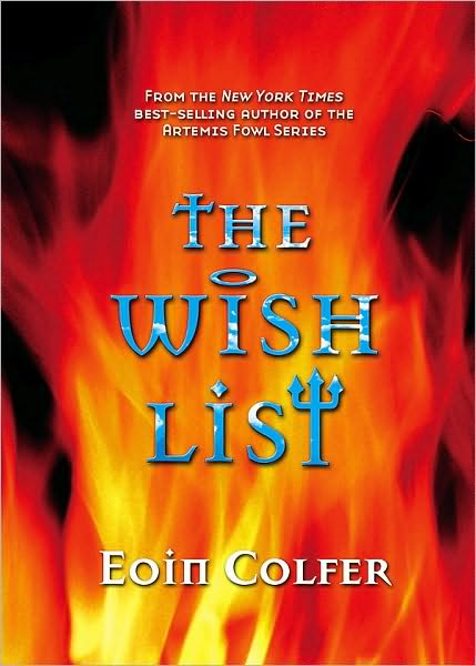 the wish list  by eoin colfer  miramax books  2003